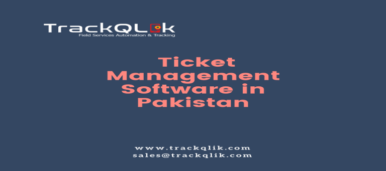 Top 10 Benefits of Automated Ticket Management Software in Pakistan