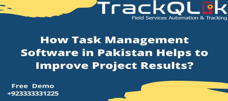 How Task Management Software in Pakistan Helps to Improve Project Results?